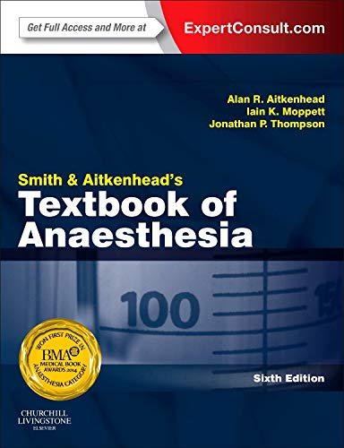 Smith and Aitkenhead's Textbook of Anaesthesia: Expert Consult - Online & Print