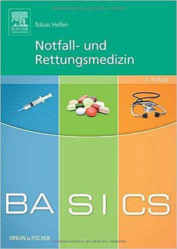 Tobias Helfen - BASICS Notfall- und Rettungsmedizin