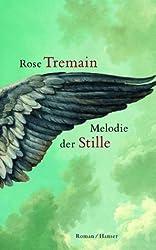 Melodie der Stille: Roman
