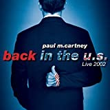 : Back in the U.S. Live 2002
