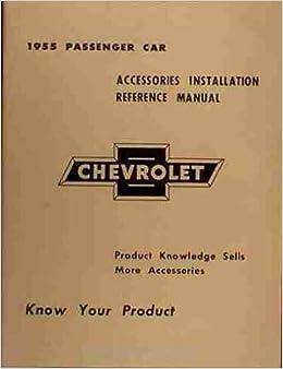 1955 Chevrolet Passenger Car Service Shop Manual 55 Chevy