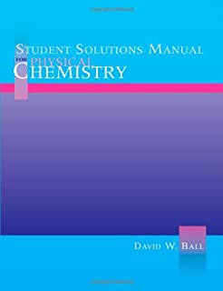 Physical chemistry david w ball 9780534266585 amazon books student solutions manual for physical chemistry fandeluxe Images