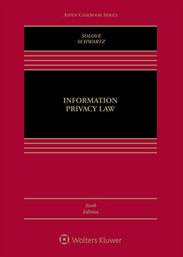 Information Privacy Law (Aspen Casebook)