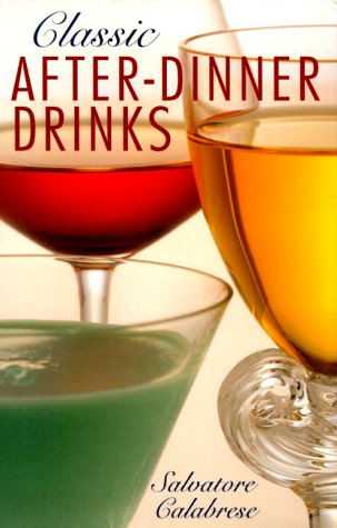 Classic After-Dinner Drinks