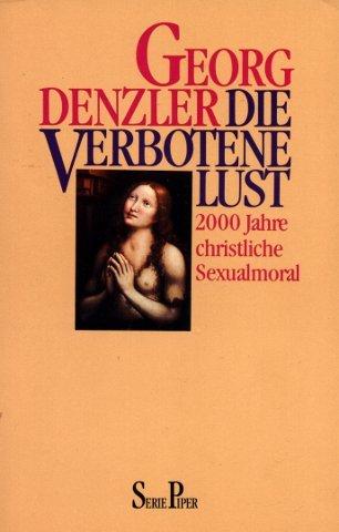 die-verbotene-lust-2000-jahre-christliche-sexualmoral