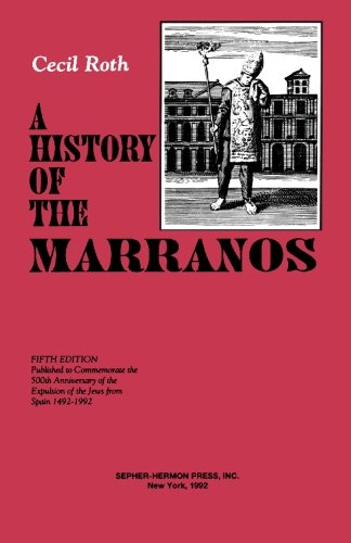 A History of the Marranos 5th Edition