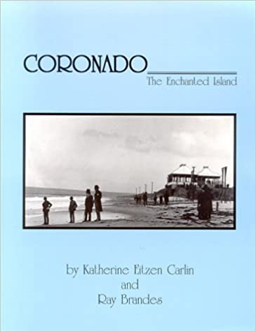 Coronado: The Enchanted Island, Brandes, Ray; Carlin, Katherine E.