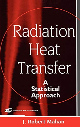 Radiation Heat Transfer: A Statistical Approach