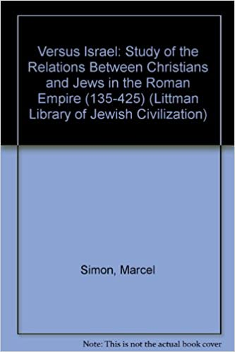 verus israel  Verus Israel: A Study of the Relations Between Christians and Jews ...