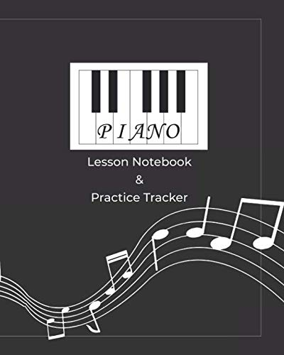 Piano Lesson Notebook & Practice Tracker