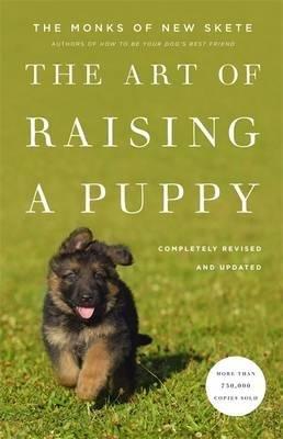 Read Online The Art of Raising a Puppy(Hardback) - 2011 Edition pdf epub