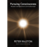Pursuing Consciousness: The Book of Enlightenment and Transformation