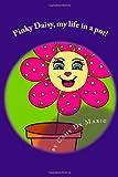 Pinky Daisy, My Life in a Pot!, Camy De Mario, 1491082453