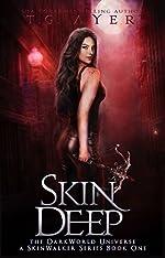Skin Deep: A SkinWalker Novel #1: A DarkWorld Series (DarkWorld: SkinWalker)