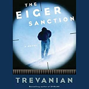 The Eiger Sanction Hörbuch