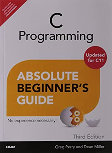 buy c programming absolute beginner s guide 3e book online at low rh amazon in c programming absolute beginner's guide (3rd edition) pdf download c programming absolute beginner's guide (3rd edition) pdf
