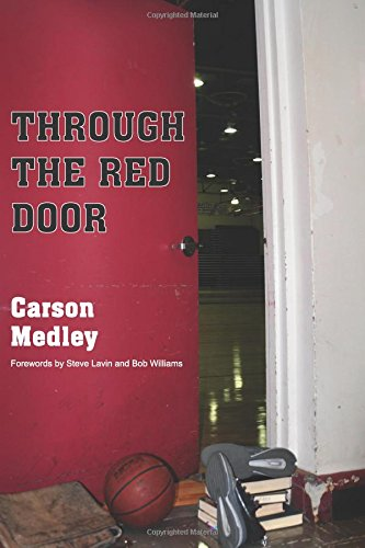 Through The Red Door: The Eternal Season of Coach Clink and the Division II Chico State Wildcats
