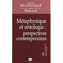 Revue métaphysique et morale 2002, no 04: Métaphysique et ontologie: perspectives