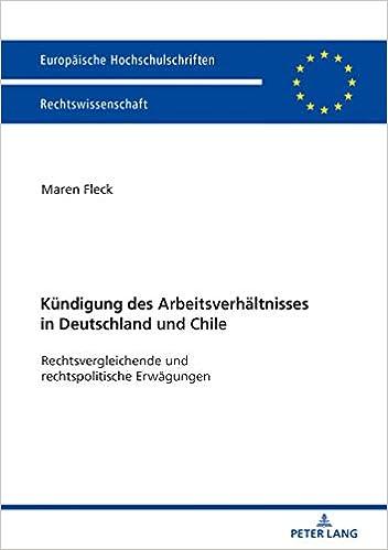 Die Kündigung Des Arbeitsverhältnisses In Deutschland Und Chile
