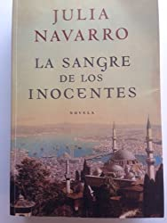 La sangre de los inocentes/ The blood of innocents (Spanish Edition)