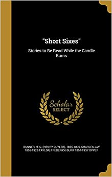 Book 'Short Sixes': Stories to Be Read While the Candle Burns