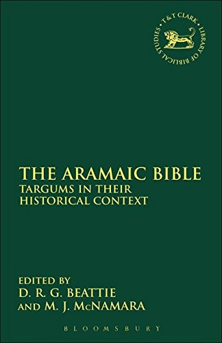 The Aramaic Bible: Targums in their Historical Context (The Library of Hebrew Bible/Old Testament Studies)