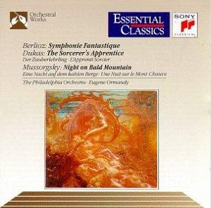 Berlioz: Symphonie Fantastique, Op. 14 / Dukas: The Sorcerer's Apprentice / Mussorgsky: Night on Bald Mountain (Essential Classics) by Sony