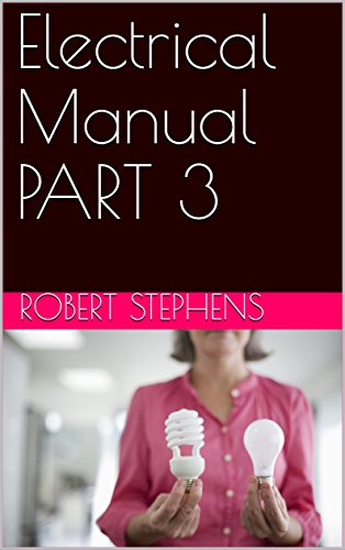 Electrical Manual PART 3