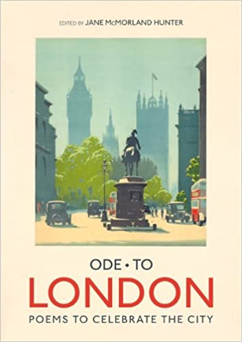 Ode to London: Poems to Celebrate the City