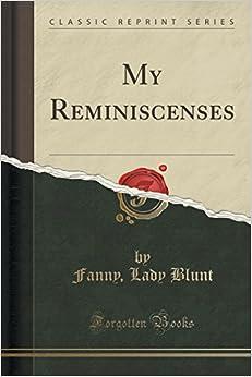 My Reminiscences (Classic Reprint)
