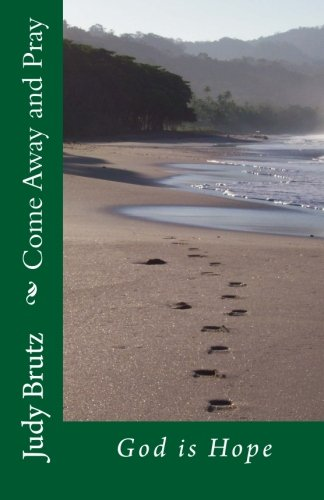Come Away and Pray: God is Hope (Volume 2)