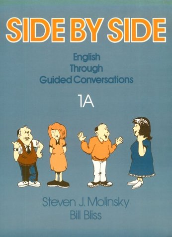 Side By Side Book 1A: English through Guided Conversations (Pt. 1A)
