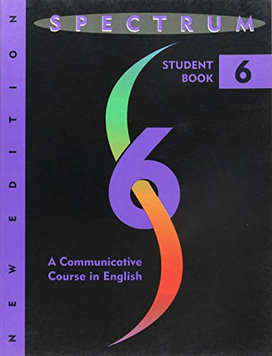 Spectrum: A Communicative Course in English, Student Book 6