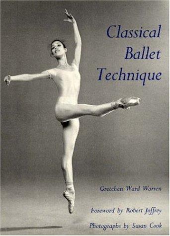 """Classical Ballet Technique"" av Gretchen Ward Warren"