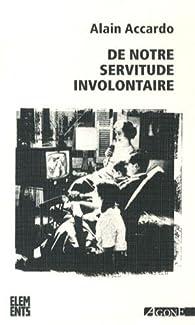 Book's Cover ofDe notre servitude involontaire
