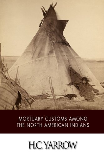 Read Online Mortuary Customs among the North American Indians pdf epub