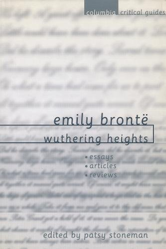 buy emily bronte wuthering heights essays articles reviews  emily bronte wuthering heights essays articles reviews columbia  critical guides paperback  import  dec