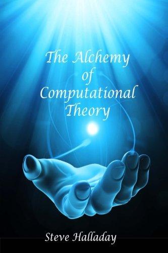 The Alchemy of Computational Theory PDF