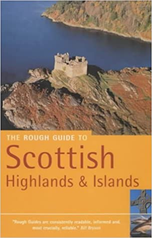 The Rough Guide to the Scottish Highlands and Islands 5 (Rough Guide Travel Guides)