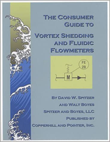 The Consumer Guide to Vortex Shedding and Fluidic Flowmeters