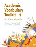 Academic Vocabulary, Toolkit 1: Mastering High-Use