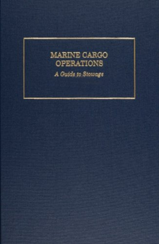Marine Cargo Operations: A Guide to Stowage