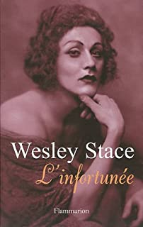L'infortunée, Stace, Wesley