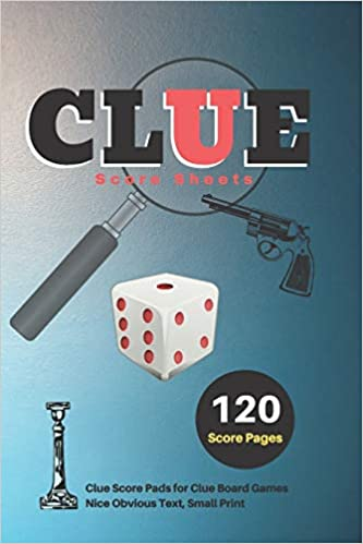Clue Score Sheets: V.5 Clue Score Pads for Clue Board Games Nice Obvious Text, Small Print 6*9 inch, 120 Score pages: Amazon.es: Scoresheet, DHC: Libros en idiomas extranjeros