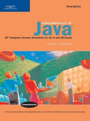 Fundamentals of Java: AP* Computer Science Essentials for the A & AB Exams by Cengage Learning