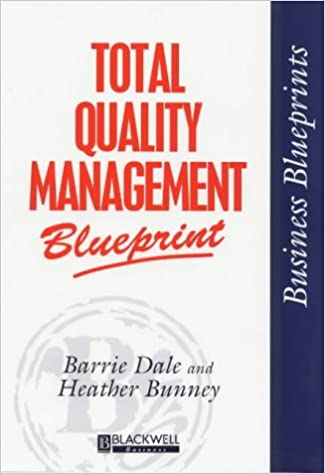Total quality management blueprint business blueprints barrie g total quality management blueprint business blueprints 1st edition malvernweather Image collections