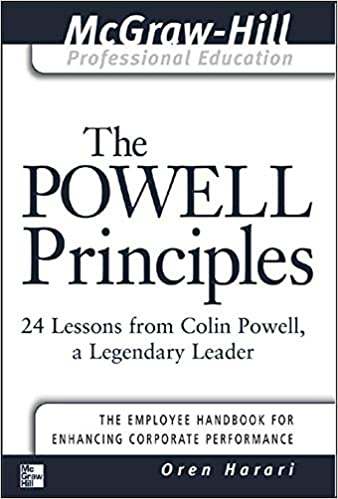 Image for The Powell Principles: 24 Lessons from Colin Powell, A Legendary Leader (The McGraw-Hill Professional Education Series)