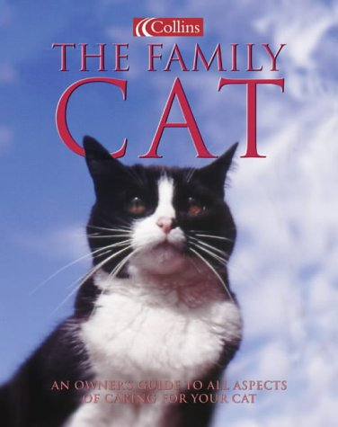 Download The Family Cat An Owners Guide To All Aspects Of Caring