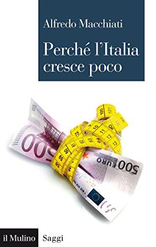 Perché l'Italia cresce poco Saggi Italian Edition PDF