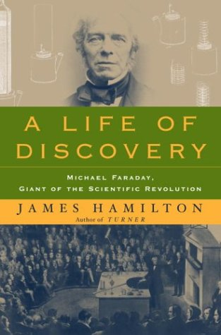 Download A Life of Discovery: Michael Faraday, Giant of the Scientific Revolution pdf epub